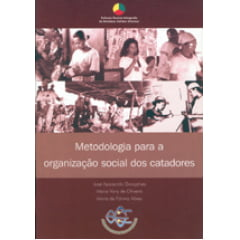 Metodologia para a Organização Social dos Catadores