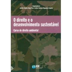 O Direito e o Desenvolvimento Sustentável