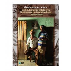 Gerais a dentro a fora: identidade e territorialidade entre Geraizeiros do Norte de Minas Gerais